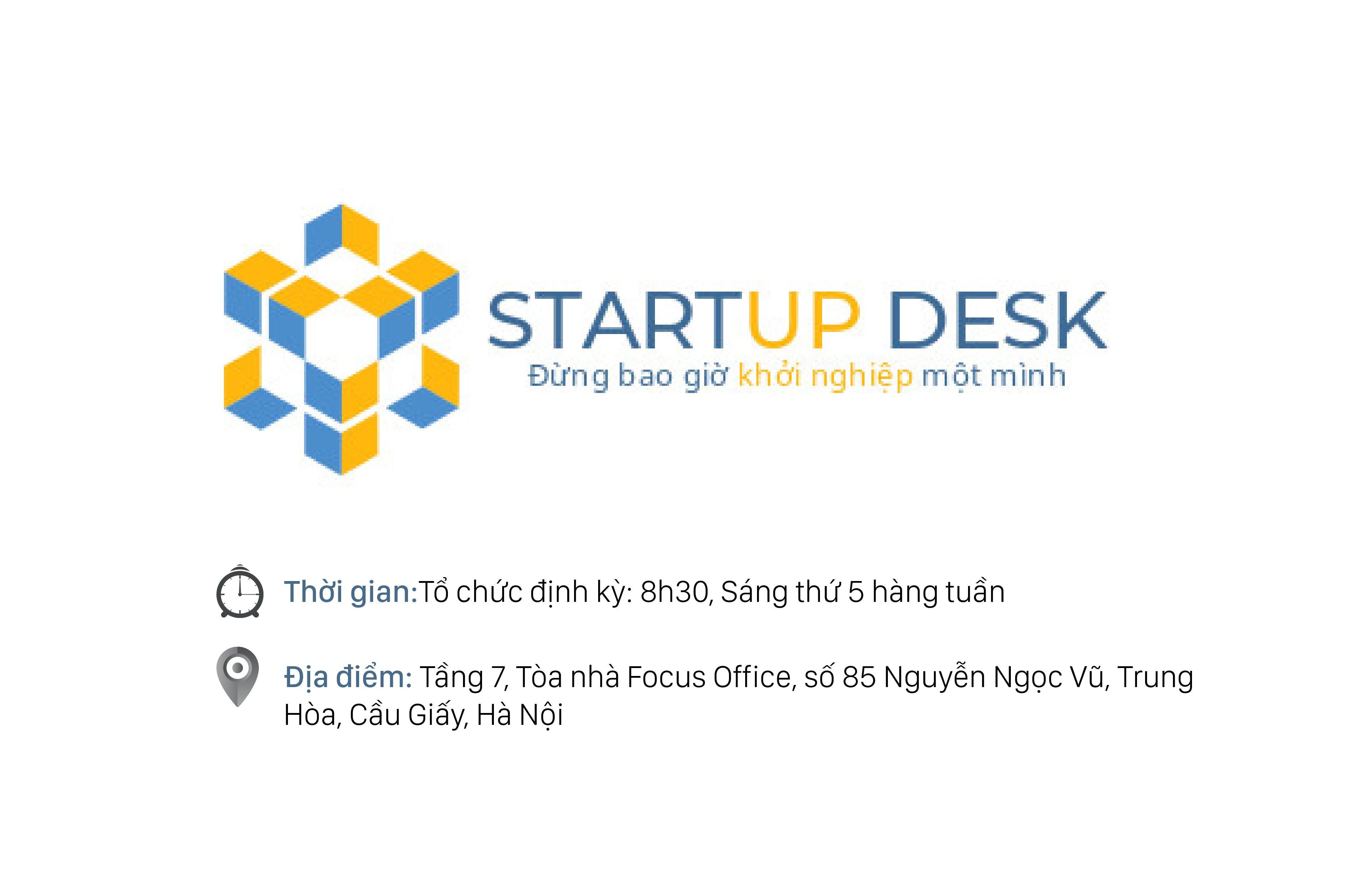 Chương trình bàn khởi nghiệp Startup Desk do Quỹ đầu tư Focus và BestB Capital đồng tổ chức